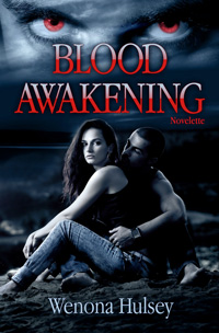 Purchase Blood Awakening by Wenona Hulsey